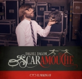 O-SCARAMOUCHE, EL MAKING OF